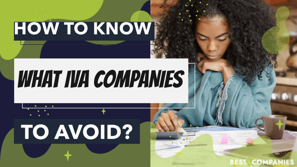 How to know what IVA companies to avoid